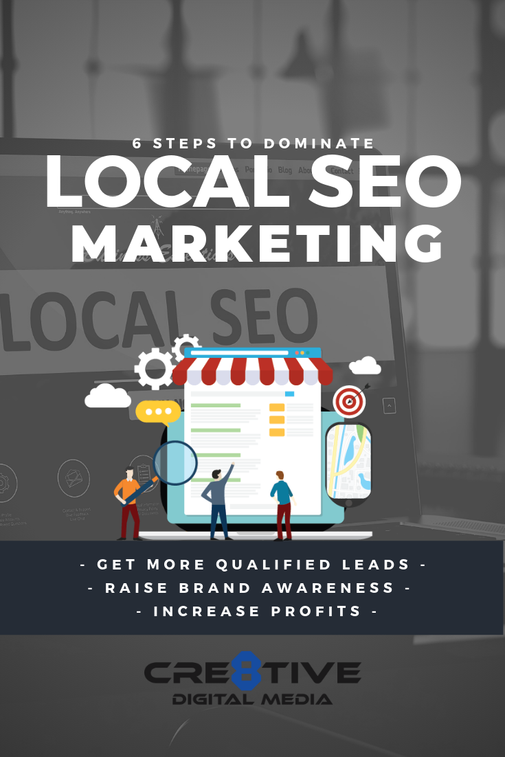 Discover the 6 Steps To Dominate Local SEO Marketing so that you can start showing up at the top of Google when your current and prospective customers are searching for the keywords and phrases most relevant to your business! With the proper Local SEO Marketing Strategy your small business will attract more qualified leads, raise brand awareness, and increase profits!